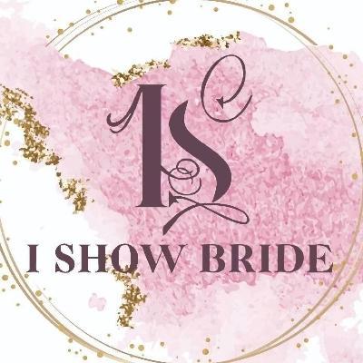 I SHOW BRIDE