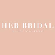 HER BRIDAL婚纱礼服海外高级定制